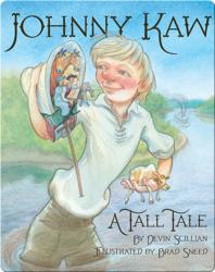 Johnny Kaw: A Tall Tale