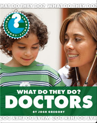 What Do They Do? Doctors