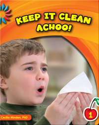 Keep It Clean: Achoo!