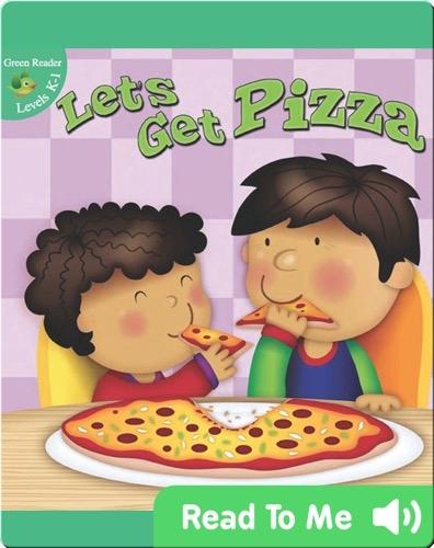 Let's Get Pizza