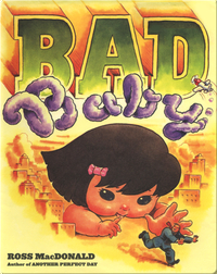 Bad Baby