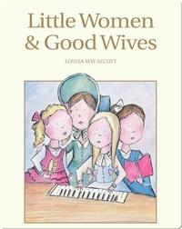 Little Women & Good Wives