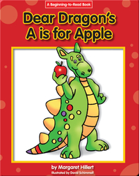 Dear Dragon's A is for Apple