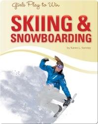 Girls Play to Win Skiing & Snowboard