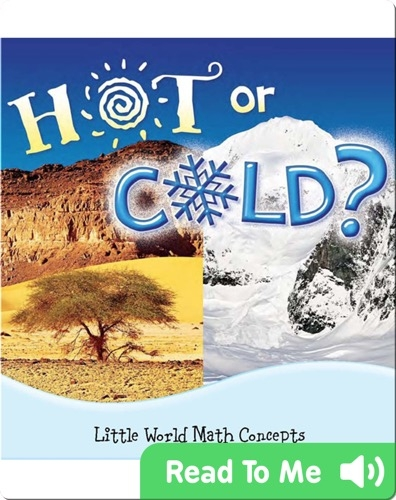 Hot or Cold?