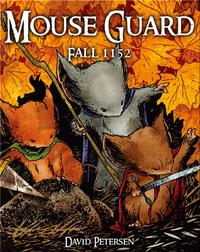 Mouse Guard Vol. #1: Fall 1152