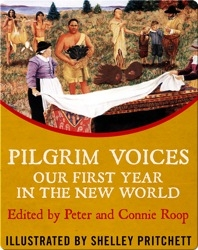 Pilgrim Voices: Our First Year in the New World