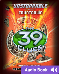The 39 Clues: Unstoppable, Book #3: Countdown