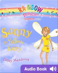 Rainbow Magic #3: Sunny the Yellow Fairy