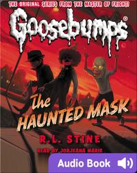 Classic Goosebumps #4: The Haunted Mask
