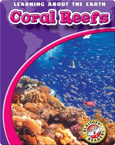Coral Reefs: Learning About the Earth