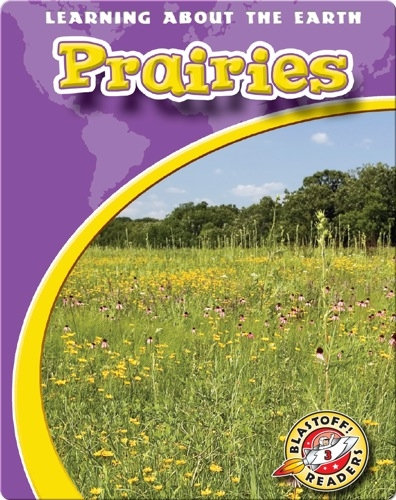 Prairies: Learning About the Earth