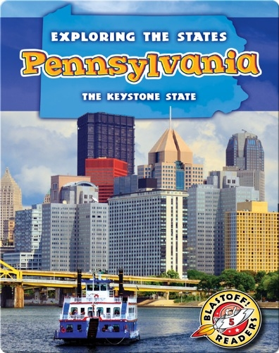 Exploring the States: Pennsylvania