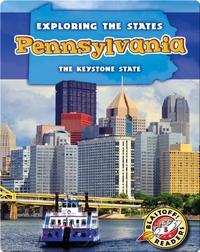 Exploring the States: Pennsylvania