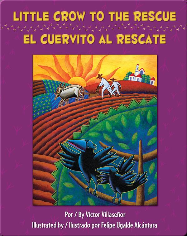 Little Crow to the Rescue/El Cuervito al rescate