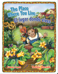 The Place Where You Live/ El Lugar Donde Vives