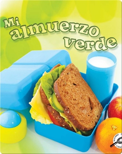 Mi almuerzo verde (My Green Lunch)