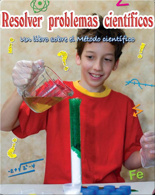 Resolver problemas cientificos (Solving Science Questions)