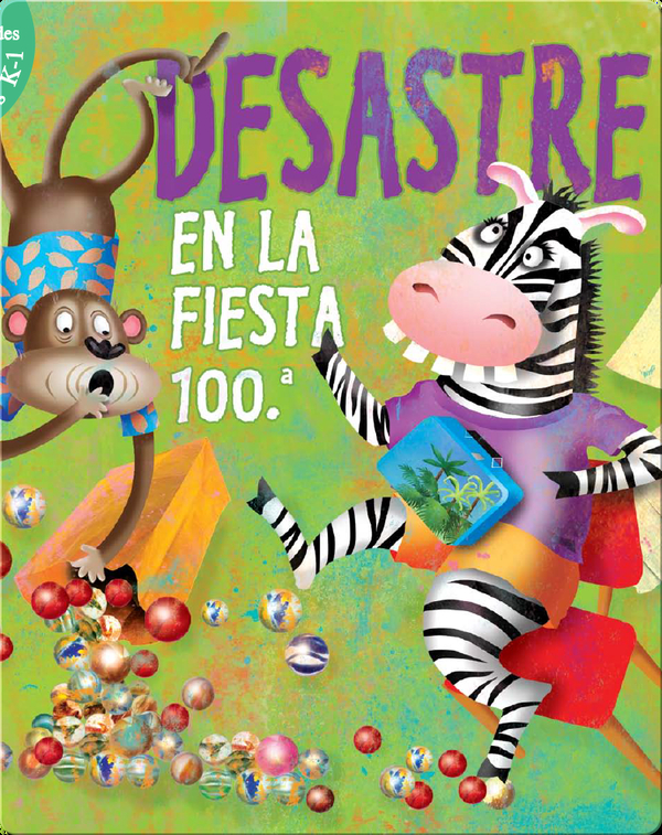 Desastre En La Fiesta 100 (Disaster On The 100th Day)