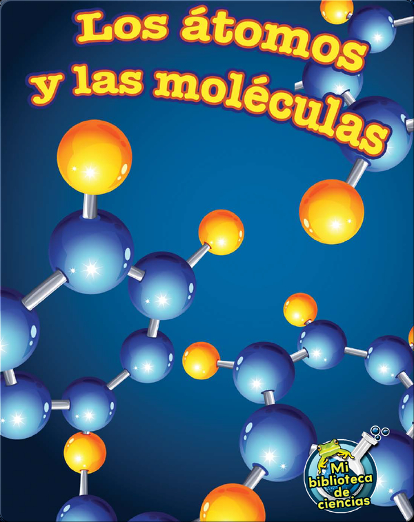 Los átomos y las moléculas