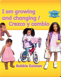 I am growing and changing / Crezco y cambio