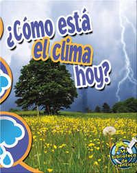 ¿Cómo Está El Clima Hoy? (What's The Weather Like Today?)