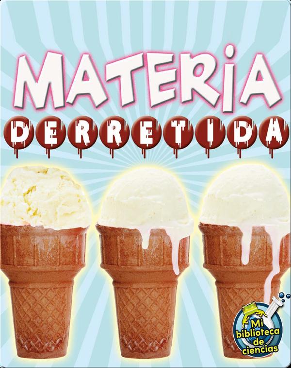 Materia Derretida (Melting Matter)