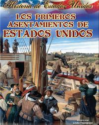 Los primeros asentamientos de Estados Unidos (America's First Settlements)