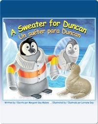 A Sweater for Duncan / Un suéter para Duncan