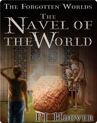 The Forgotten Worlds #2: The Navel of the World