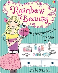 Rainbow Beauty #1: Peppermint Kiss