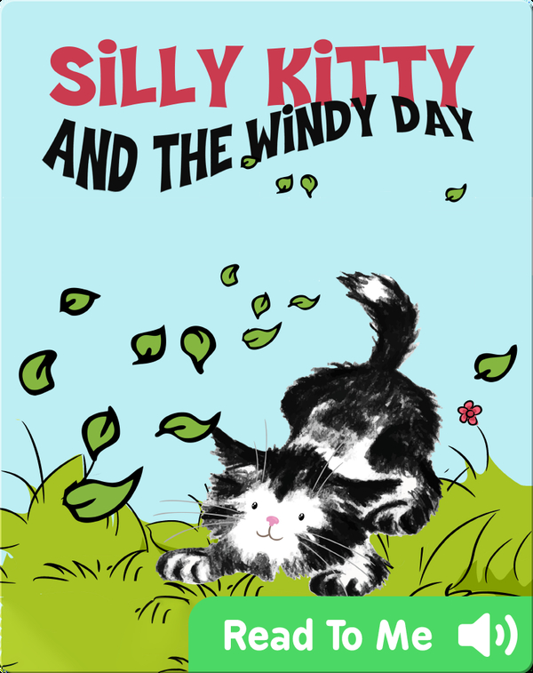 Silly Kitty and the Windy Day