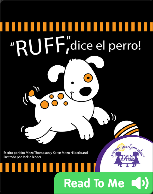 'Ruff', dice el perro!