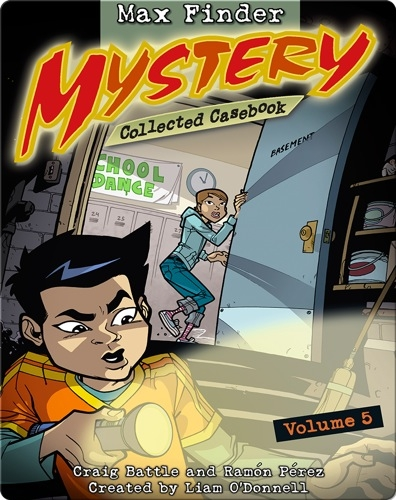 Max Finder Mystery: Collected Casebook #5