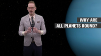 Why Are Planets Round?