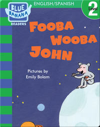 Fooba Wooba John (English/Spanish)