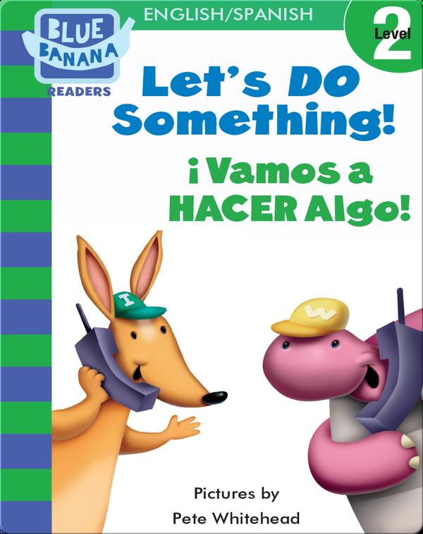 Let's Do Something! (¡Vamosa HACER Algo!)