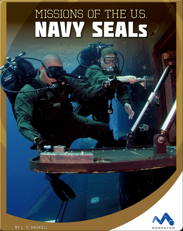 Missions of the U.S. Navy Seals