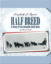 Half-Breed: A Story of the Klondike Gold Rush