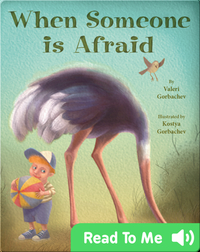 When Someone is Afraid?