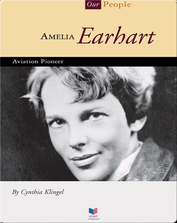 Amelia Earhart: Aviation Pioneer