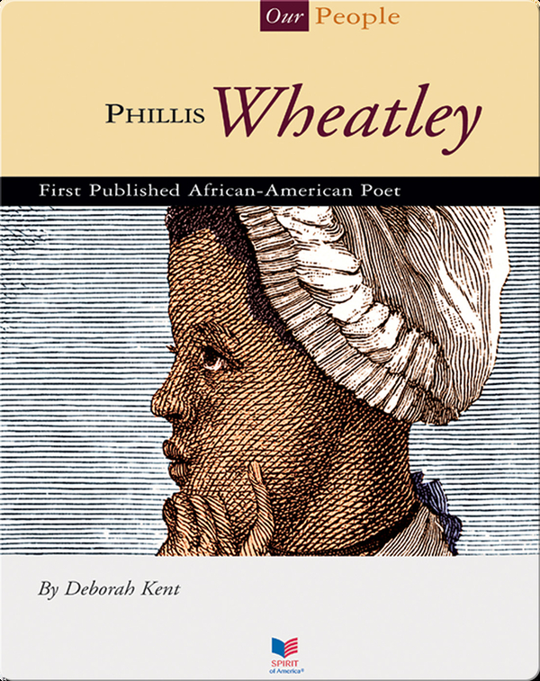 Phillis Wheatley: First Published African-American Poet