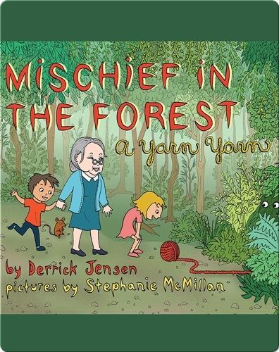 Mischief in the Forest: A Yarn Yarn