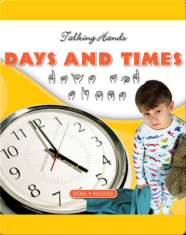 Days and Times/Dias y Horas