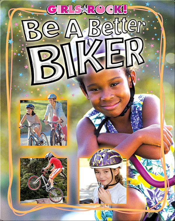 Be a Better Biker