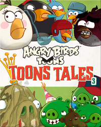 Angry Birds: Toons Tales 3