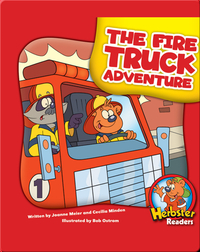 The Fire Truck Adventure