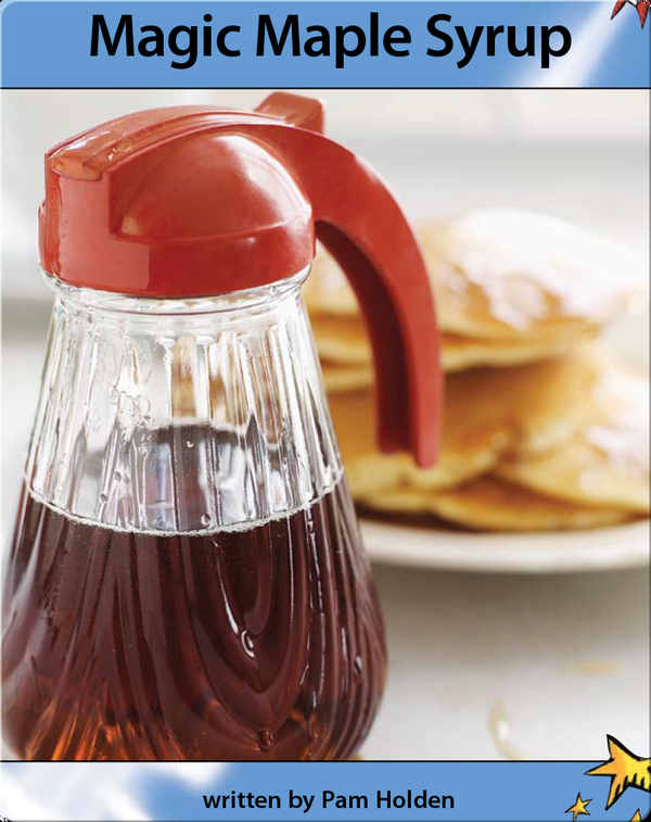 Magic Maple Syrup