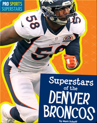 Superstars Of The Denver Broncos