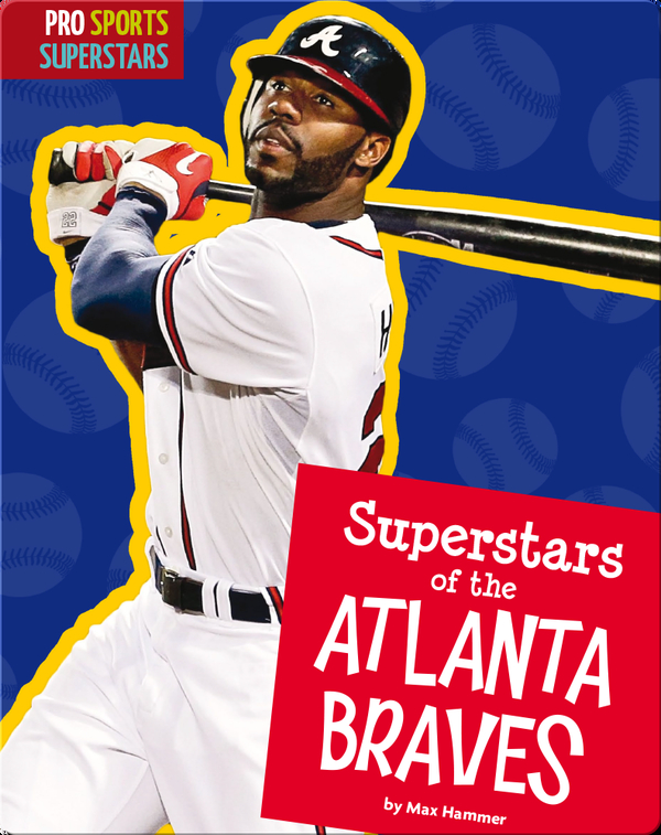 Superstars Of The Atlanta Braves